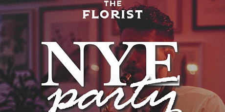 NYE Party - The Florist Liverpool tickets