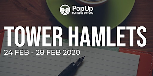 Tower Hamlets - PopUp Business School | Making Money from your Passion