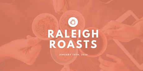 Raleigh Roasts 2020 tickets