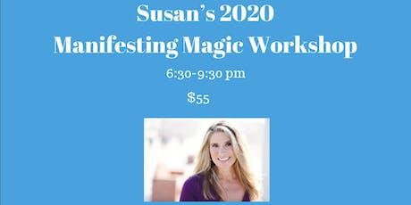 Susan's 2020 Manifesting Magic Workshop tickets