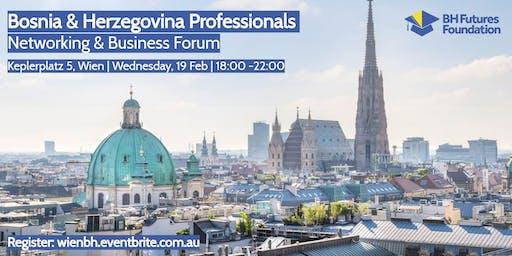 Wien - Bosnien & Herzegowina Vernetzung & Wirtschaftsforum