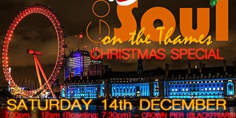 Got Soul On The Thames (Xmas Special) - Sat 14th Dec 2019 tickets