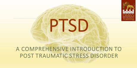 Post Traumatic Stress Disorder - A Comprehensive Introduction tickets