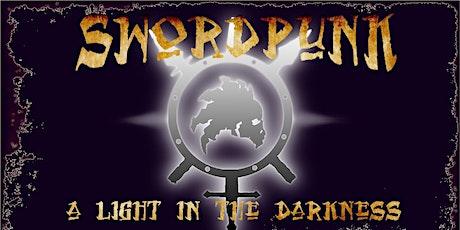 Swordpunk XI A Light in the Darkness tickets