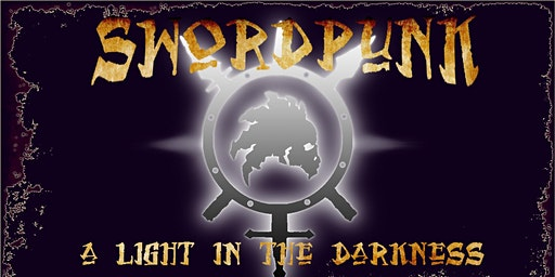 Swordpunk XI A Light in the Darkness