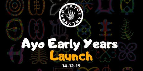 Ayo Early Years  Launch tickets