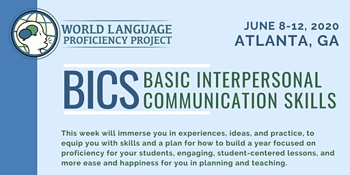 Atlanta Summer Institute BICS (Basic Interpersonal Communication Skills)