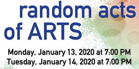 Random Acts of Arts - Night 1 tickets