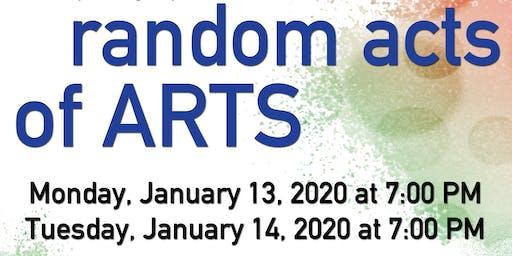 Random Acts of Arts - Night 1
