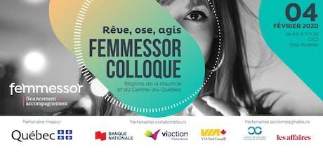 COLLOQUE Femmessor |  Régions Mauricie et Centre-du-Québec billets