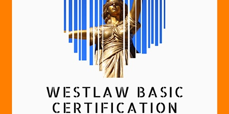 Westlaw Basic Certification- University of Essex tickets