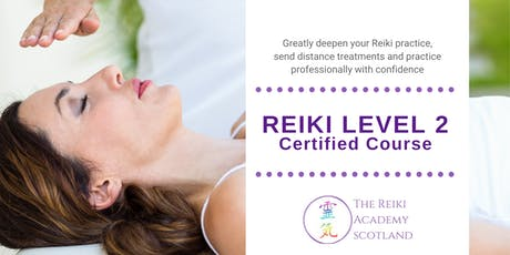 Reiki Level 2 Certified Course tickets