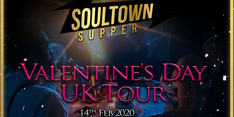 The SoulTown Supper Valentine's Tour-Liverpool tickets