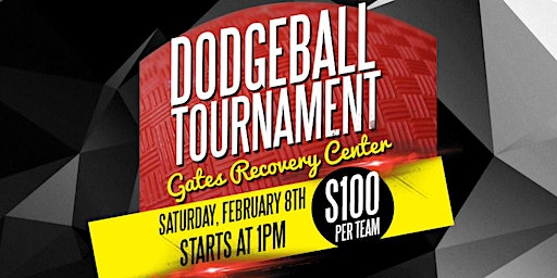 1st Annual Gates Recovery Center Dodgeball Tournament