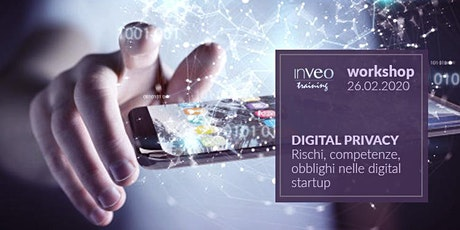 Digital Privacy. Rischi, competenze, obblighi nelle digital startup. biglietti