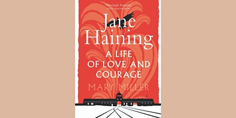 Jane Haining: A Life of Love and Courage – talk by Mary Miller tickets