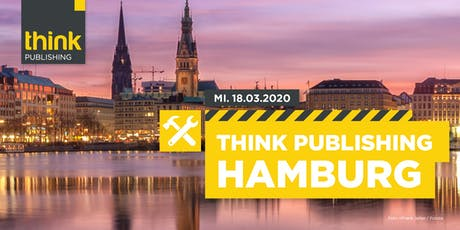 THINK PUBLISHING 2020 - Hamburg Tickets