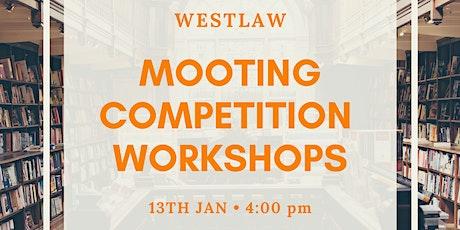 Westlaw Mooting Workshops tickets
