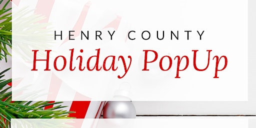 Henry County Holiday Pop Up