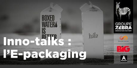 Inno-talks : l'E-packaging tickets
