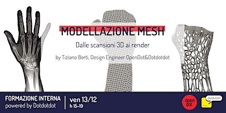 Modellazione Mesh | formazione by Dotdotdot biglietti