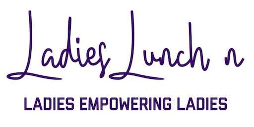Ladies Lunchn Brunch & Bubbly