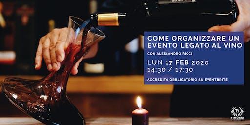 Come organizzare un evento legato al vino