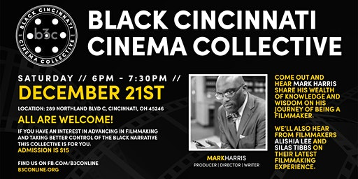 Black Cincinnati Cinema Collective [B3C] Meeting #303