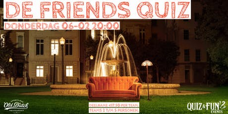 De Friends Quiz   Breda tickets