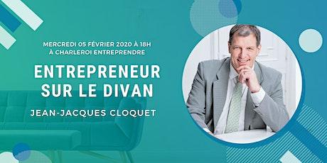 Entrepreneur sur le divan #3 : Jean-Jacques Cloquet billets