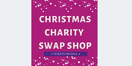 Charity Christmas Swap Shop with mulled wine, finger food, music & more! tickets
