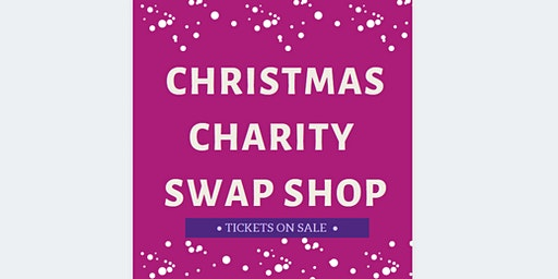 Charity Christmas Swap Shop with mulled wine, finger food, music & more!