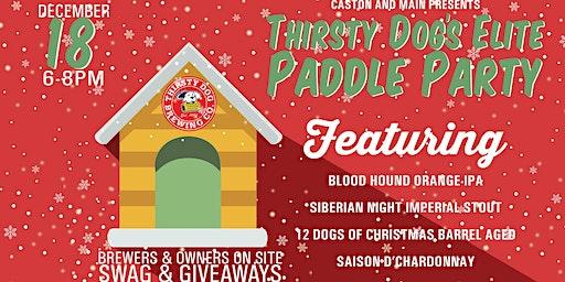 Thirsty Dog Elite Paddle Party!
