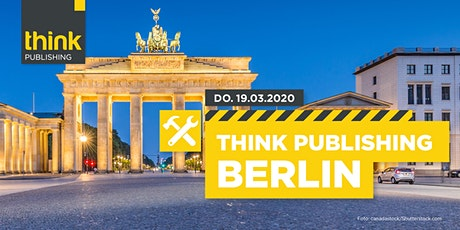 THINK PUBLISHING 2020 - Berlin Tickets