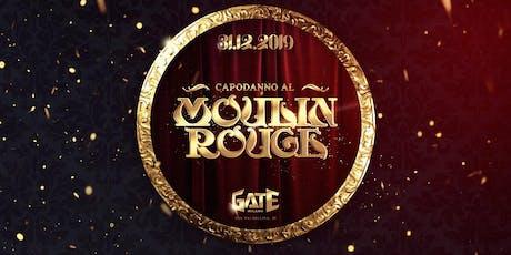 CAPODANNO | Moulin Rouge | Gate Milano - 31 Dicembre 2019 biglietti