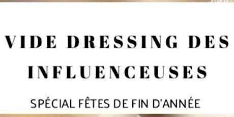 LE VIDE DRESSING DES INFLUENCEUSES SPECIAL FETES DE FIN D'ANNEE billets