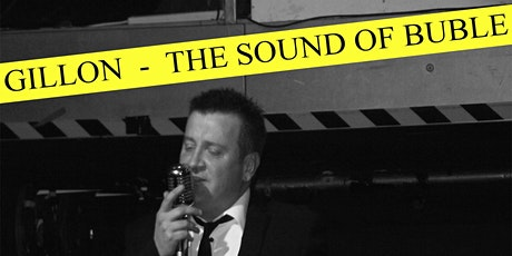 The Sound of Buble by Kevin Gillion (Live Tribute) tickets