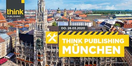 THINK PUBLISHING 2020 - München Tickets