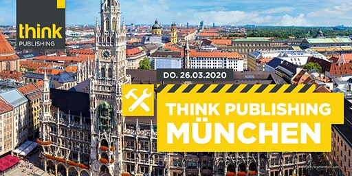 THINK PUBLISHING 2020 - München