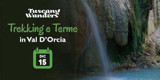 Trekking e Terme in Val d'Orcia