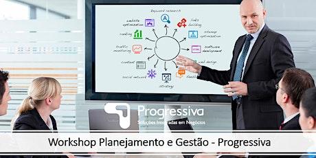 Workshop Planejamento e Gestão Progressiva ingressos