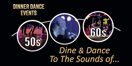 Dine & Dance To The Sounds of 50s & 60s at The Pinewood Hotel Slough tickets