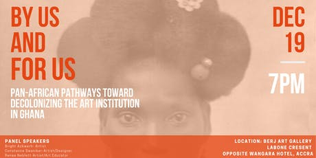 By Us and For Us: Pathways Toward Decolonizing Ghanaian Art tickets