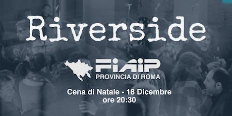 FIAIP ROMA - SERATA CONVIVIALE PER GLI ASSOCIATI - 18 DICEMBRE 2019 biglietti