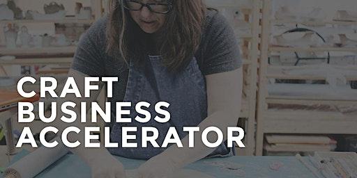 Craft Business Accelerator Orientation