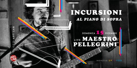LIMBO ☆ Live Maestro Pellegrini ☆ Eliseo ART LAB biglietti