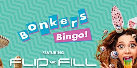 Bonkers Bingo Sheffield Feat Flip N Fill tickets