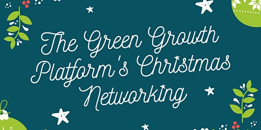 The Green Growth Platform's Christmas Networking