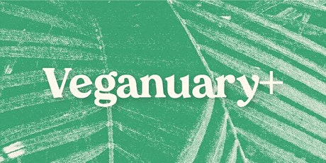 VEGANUARY+ Weekender! tickets