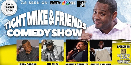 Tight Mike & Friends Comedy Show tickets